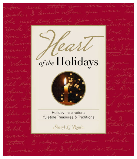 Heart of the Holidays book by Sheryl Roush