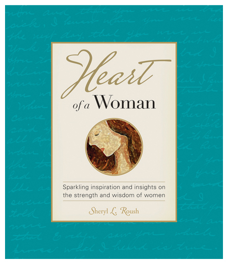 Heart of a Woman Book by Sheryl Roush